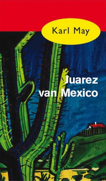 9789000312504 Karl May Juarez van Mexico (e-boek)