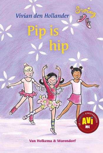 9789000317646 Pip is hip - AVI-M4 (e-boek)