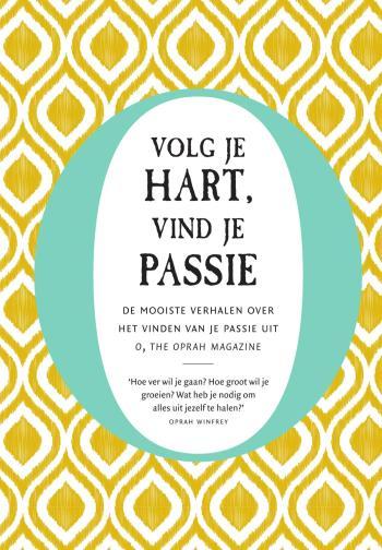 9789000364527 Volg je hart, vind je passie (e-boek)