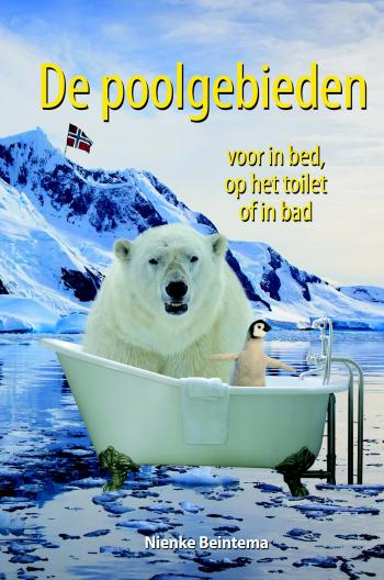 9789045318608 De poolgebieden voor in bed, op het toilet of in bad (eBook) (e-boek)