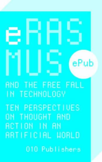 9789064507267 Erasmus and the free fall in technology (e-boek)