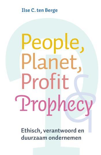 9789069639826 People, planet, profit & prophecy (e-boek)