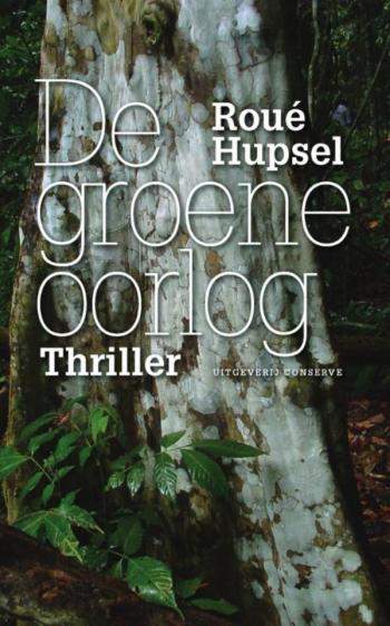 9789078124801 DE GROENE OORLOG - Literaire thriller (e-boek)