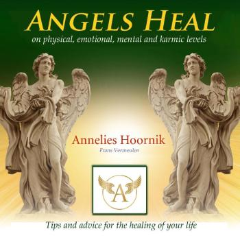 9789079995745 Angels Heal - on physical, emotional, mental and karmic levels (e-boek)