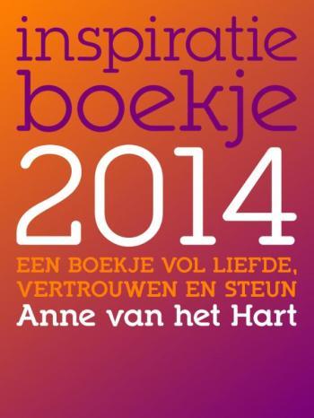 9789081747967 Inspiratieboekje  2014  Een boekje vol liefde, vertrouwen en inspiratie (e-boek)