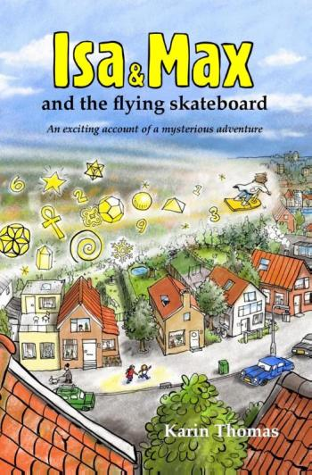 9789081804912 Isa and Max and the flying skateboard (e-boek)