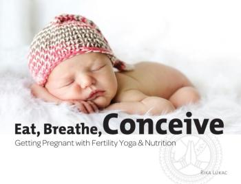 9789082022148 Eat, Breathe, Conceive. Getting Pregnant with Fertility Yoga & Nutrition (e-boek)