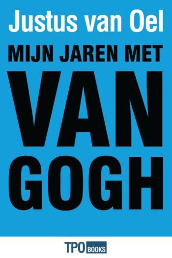9789462251281 Mijn jaren met Van Gogh (e-boek)