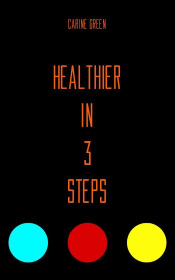 9789493111035 Healthier in 3 Steps (e-boek)